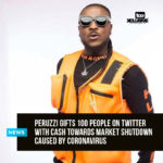 Peruzzi Gifts 100 People On Twitter With Cash Towards Market Shutdown Caused By Coronavirus