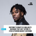 Runtown To Donate N10 Million To Nigerians That Can't Afford To Stock Up During Market Shutdown