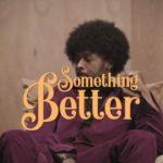 "[Lyrics] Johhny Drille – ""Something Better"""