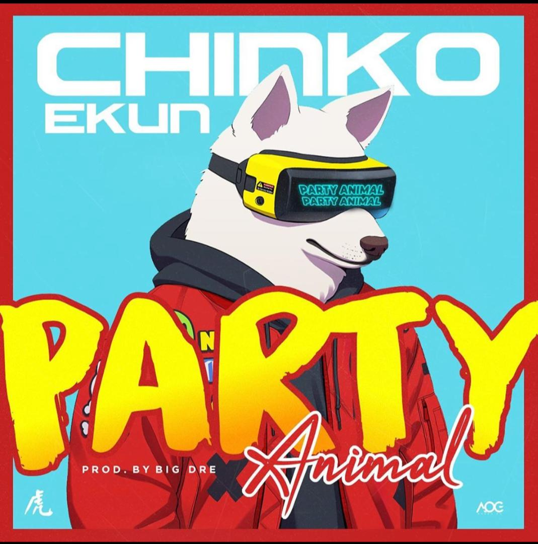 Chinko Ekun - Party Animal