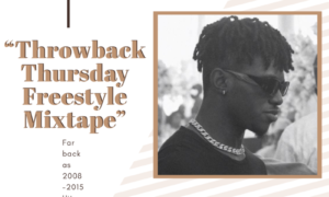 DJ Latitude - ThrowBack Thursday Freestyle Mixtape