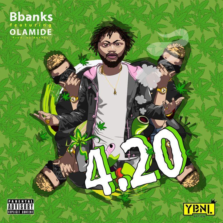 """BBanks – """"4.20"""" ft. Olamide"""