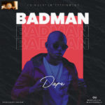 "Dafe – ""Badman"" (Prod. by Cracker)"