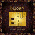 "Gasky – ""Bring Tire"" (Tiff)"