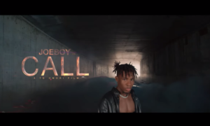 "[Video] Joeboy - ""Call"""