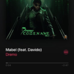 "[Lyrics] Dremo – ""Mabel"" ft. Davido"