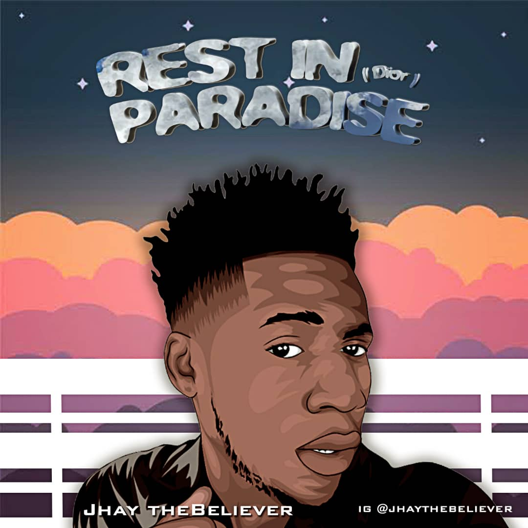 Jhay TheBeliever - Rest In Paradise (Dior)