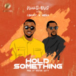 "WatchDawg – ""Hold Something"" ft. Convey x Hooka"