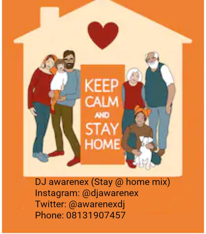 "DJ Awarenex - ""Stay At Home Mix"""