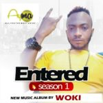 "[Album] Woki – ""Entered Season 1 & 2"""