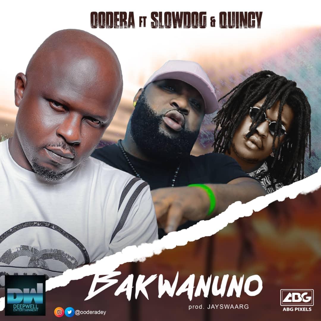 """Oodera - """"Bakwanuno"""" ft. Slowdog X Quincy"""