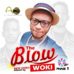 "[Video Album] Woki – ""The Blow"""