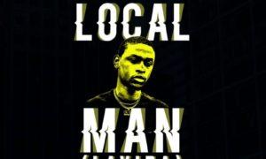 Kaysix Brown - Local Man (Lavida)
