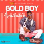 """Gold Boy – """"Available"""""""