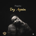 "Popito – ""Try Again"""