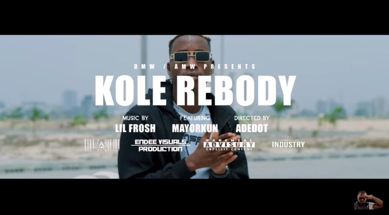 "Lil Frosh - ""Kole Re Body"" ft. Mayorkun"
