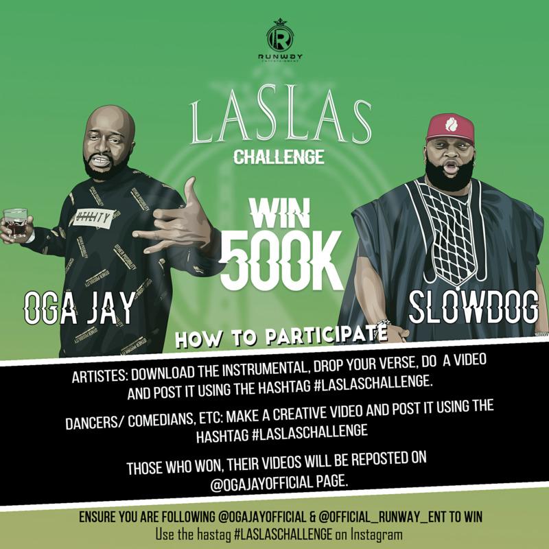 """Oga Jay ft. Slowdog - """"Las Las"""" Challenge"""