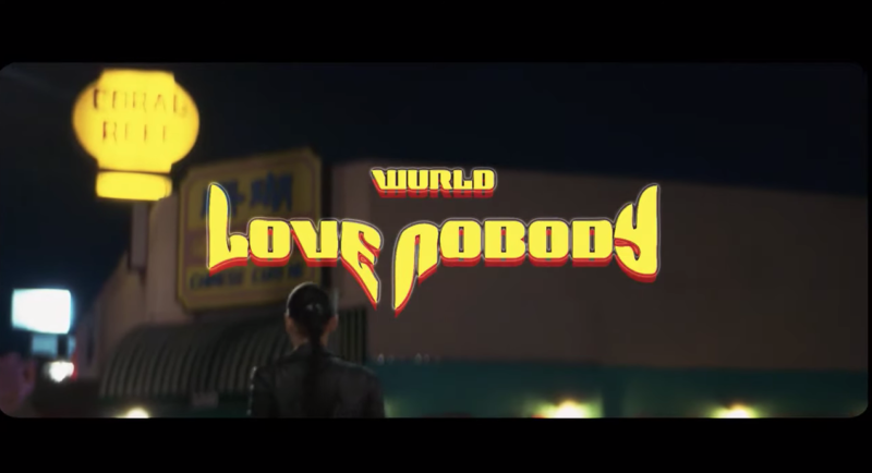 "WurlD - ""Love Nobody"""