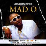 "LondonSpec – ""MAD O"""