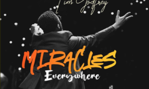 Tim Godfrey - Miracles Everywhere
