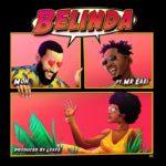 [Music] Moh – Belinda ft. Mr Eazi