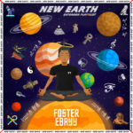 "[EP] Foster Ebayy – ""New Earth EP"""