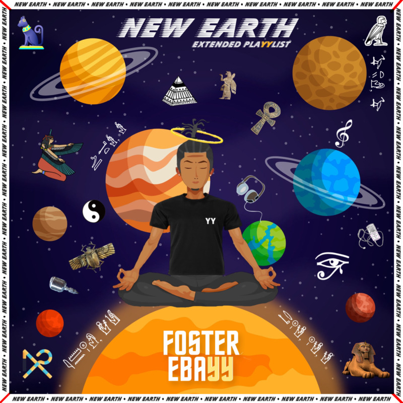 "Foster Ebayy - ""New Earth EP"""