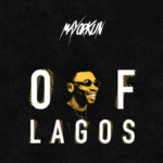 "Mayorkun – ""Of Lagos"" (Prod. by Fresh VDM)"