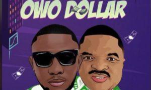 Seriki x Obesere – Owo Dollar