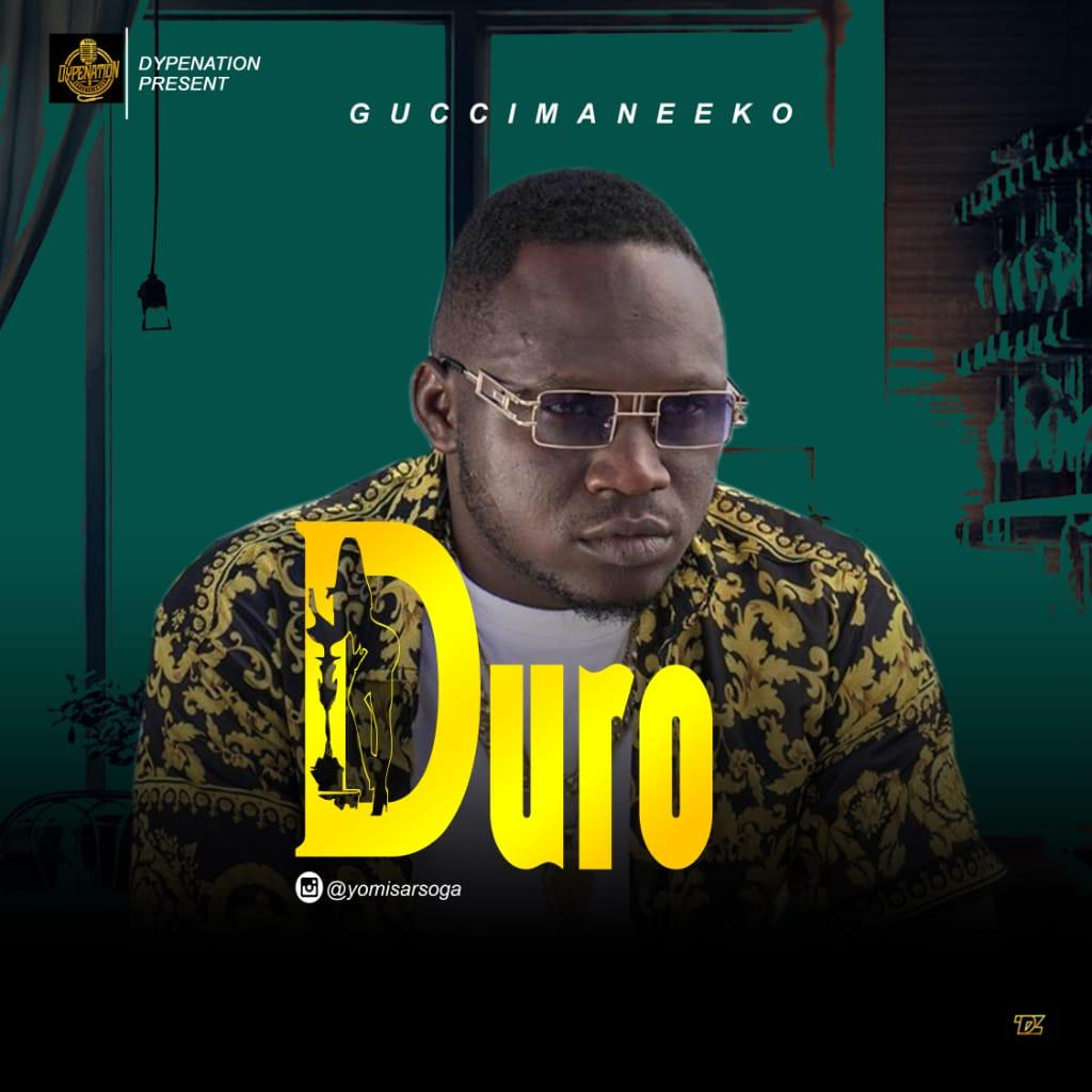"Guccimane Eko - ""Duro"""