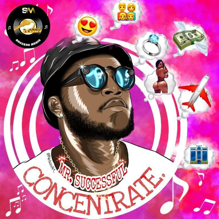 "Mr Successful – ""Concentrate"""