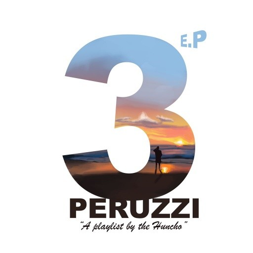 "Peruzzi - ""3 EP"" ft. Not3"