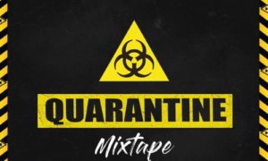 DJ Kentalky - Quarantine Mixtape