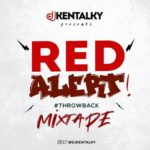 "DJ Kentalky – ""Red Alert Throwback Mix"""