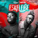 "Roey – ""Eskelebe"" ft. KenTee (Prod. by Roey)"