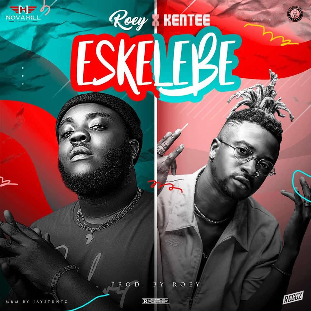 "Roey – ""Eskelebe"" ft. KenTee"