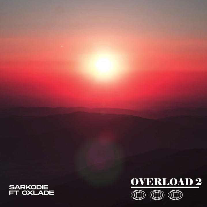 "Sarkodie - ""Overload 2"" ft. Oxlade"