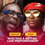 """Burna Boy"" Vs ""Wizkid""… Who Has A Better Live Performance?"