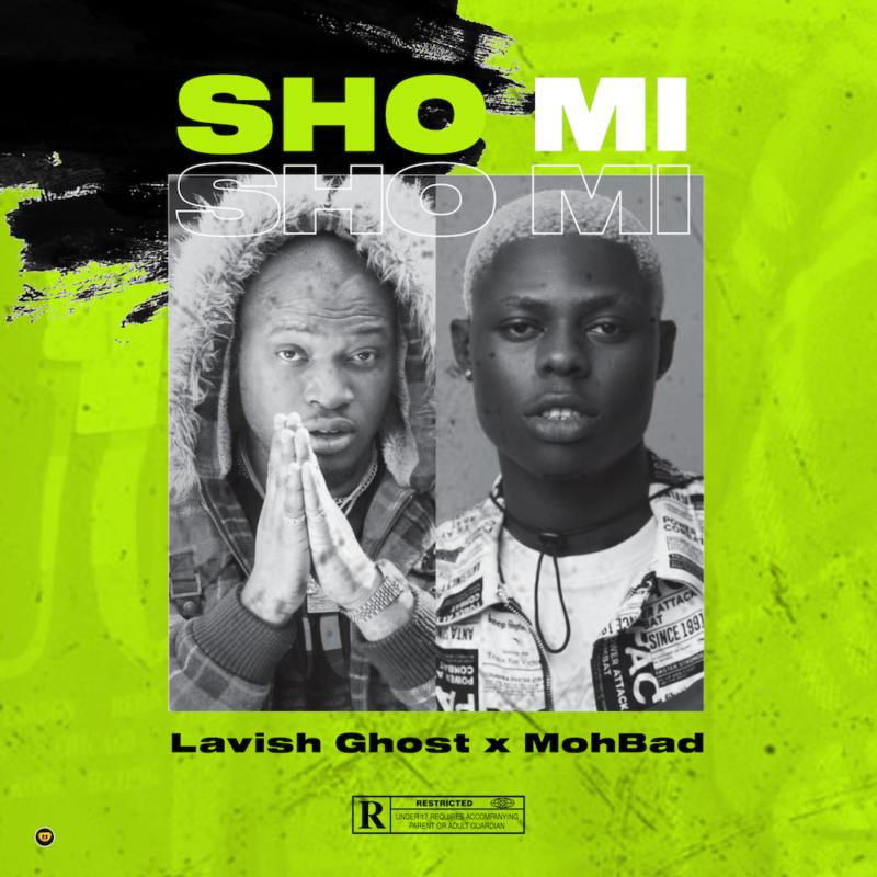 Mp3 Download Lavish Ghost sho mi mohbad