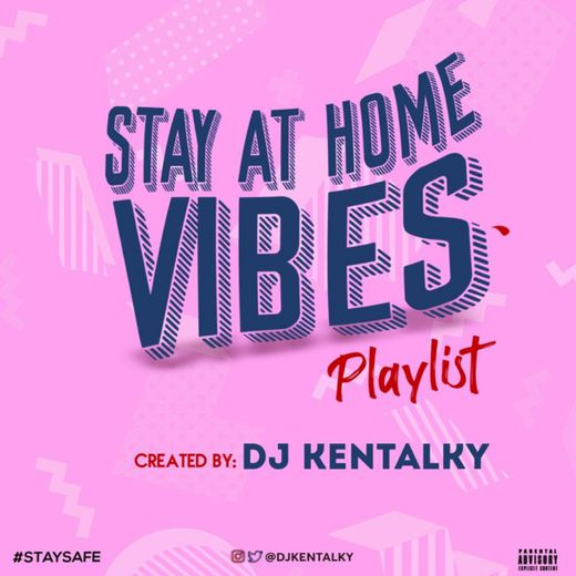 "DJ Kentalky - ""Stay At Home Vibes Playlist"" (Afrobeat)"