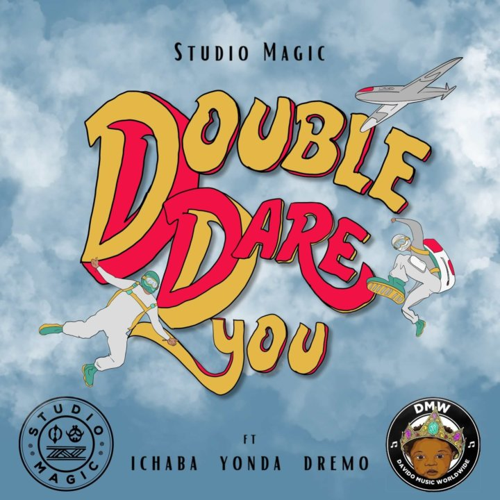 Studio Magic x Ichaba, Dremo, Yonda – Double Dare You