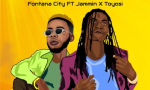 "Fontana City - ""Touch"" ft. Jammin X Toyosi"
