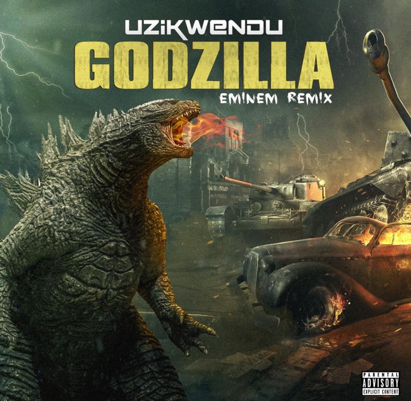 """Uzikwendu – """"Godzilla (Eminem) Remix"""""""