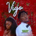"Video + Audio: Vigo – ""Baby"""