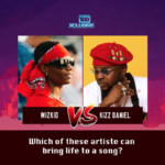 'Wizkid' vs 'Kizz Daniel'… Which Artiste Can Bring Life To A Song?