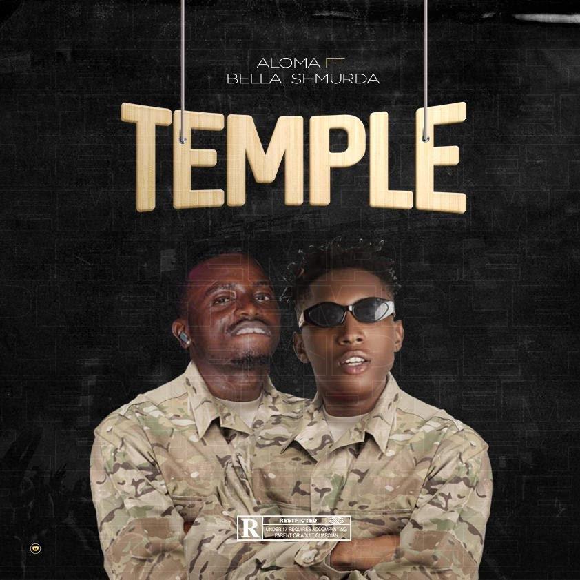 Aloma ft. Bella Shmurda – Temple