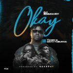 "[Lyrics] DJ Enimoney x Terry G x Dapo Tuburna – ""Okay"""
