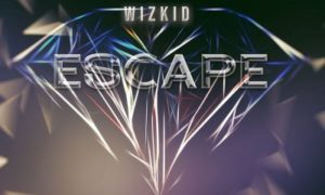 """Wizkid x Akon – """"Escape"""""""