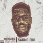 "Maxicris – ""Sanwo Eko"""