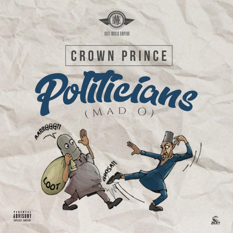 """Crown Prince - """"Mad O"""""""